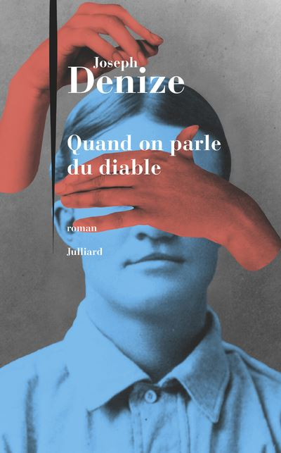 "Roman ""Quand on parle du diable"" de Joseph Denize"