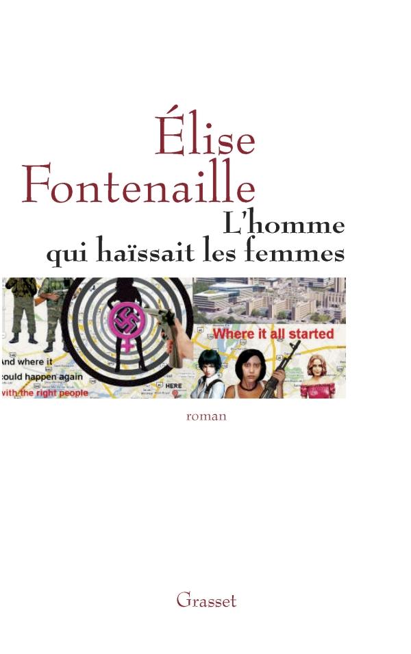 L'homme qui haïssait les femmes par Elise Fontenaille