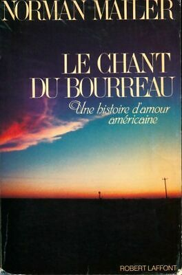 Le chant du bourreau par Norman Mailer